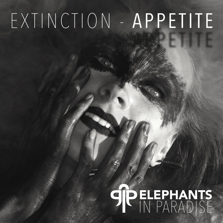 EXTINCTION - APPETITE