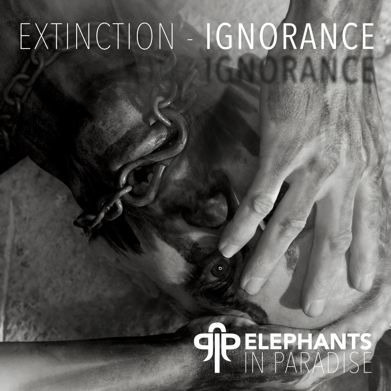 EXTINCTION - IGNORANCE